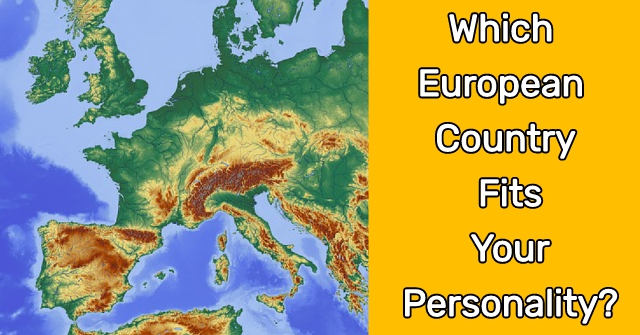 Which European Country Fits Your Personality?