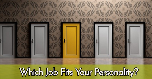 Which Job Fits Your Personality?