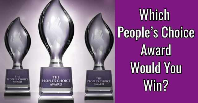 Which People's Choice Award Would You Win?