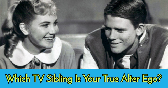 Which TV Sibling Is Your True Alter Ego?