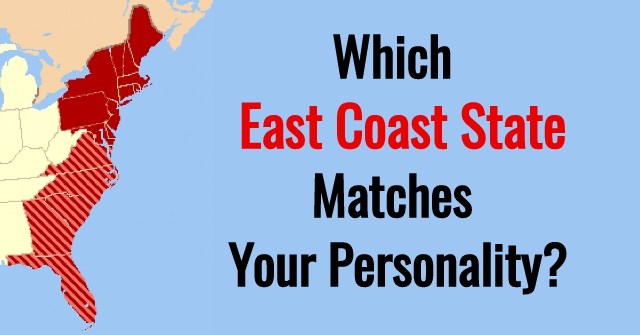 Which East Coast State Matches Your Personality?