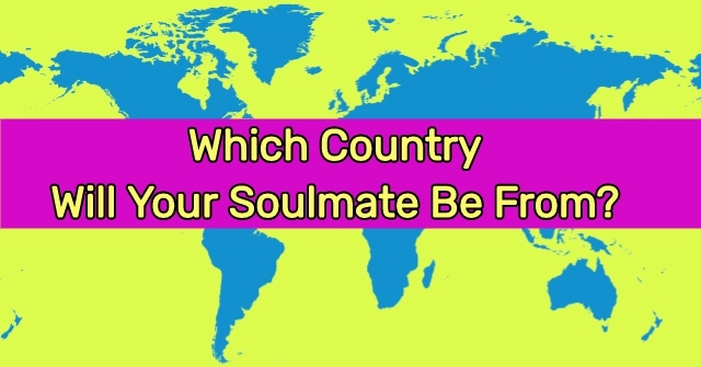 Which Country Will Your Soulmate Be From Quizdoo
