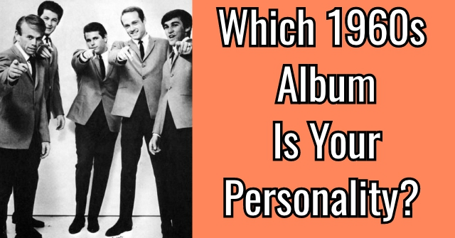 Which 1960s Album Is Your Personality?