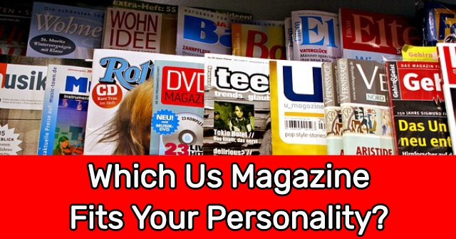 Which Us Magazine Fits Your Personality?
