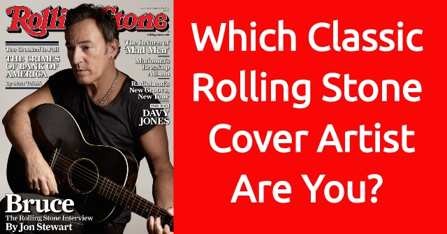 Which Classic Rolling Stone Cover Artist Are You?