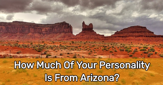 How Much Of Your Personality Is From Arizona?