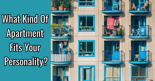What Kind Of Apartment Fits Your Personality?