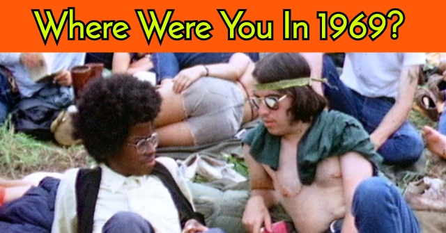 Where Were You In 1969?