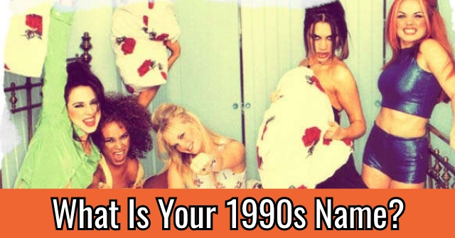 What Is Your 1990s Name?
