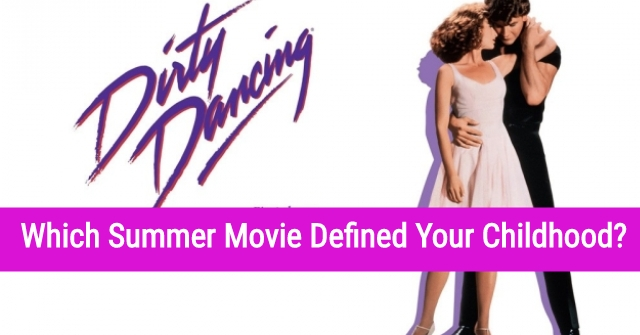 Which Summer Movie Defined Your Childhood?