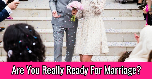 Are You Really Ready For Marriage?