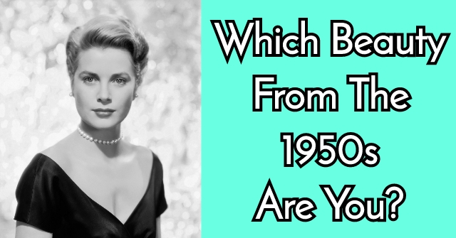 Which Beauty From The 1950s Are You?