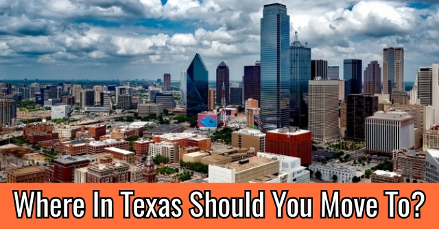Where In Texas Should You Move To?