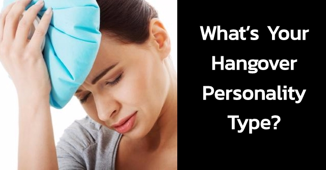 What's Your Hangover Personality Type?