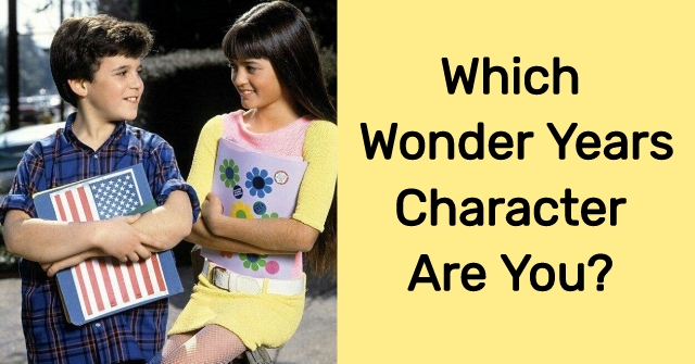 Which Wonder Years Character Are You?