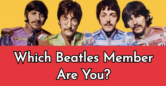 Which Beatles Member Are You?