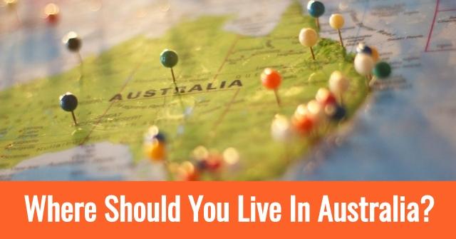 Where Should You Live In Australia?