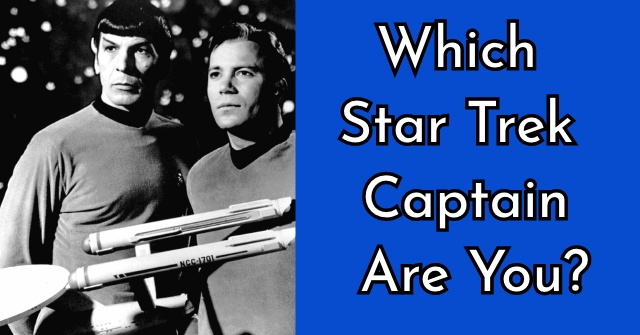Which Star Trek Captain Are You?