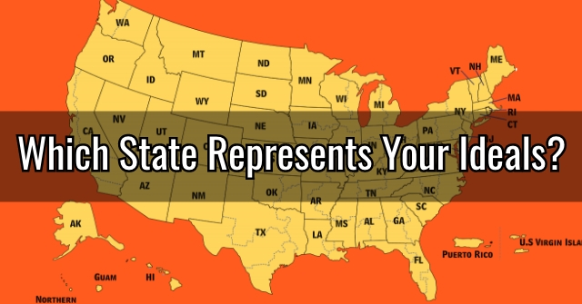 Which State Represents Your Ideals?