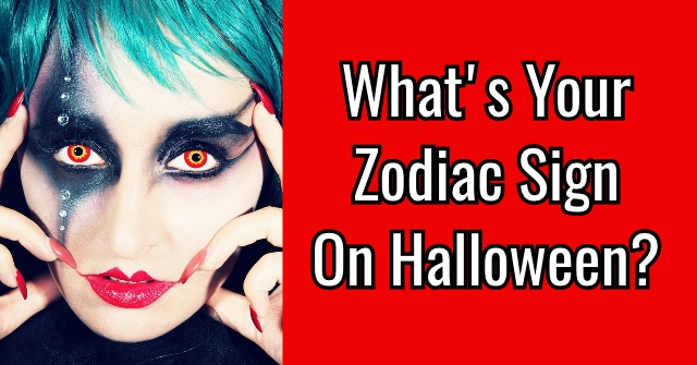 What's Your Zodiac Sign On Halloween?