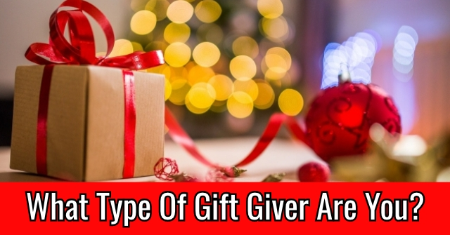 What Type Of Gift Giver Are You?