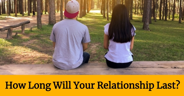 How Long Will Your Relationship Last?