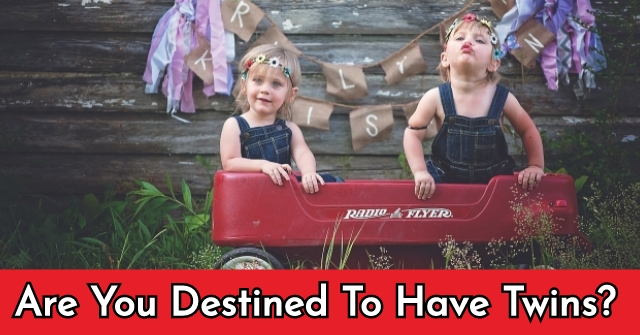 Are You Destined To Have Twins?