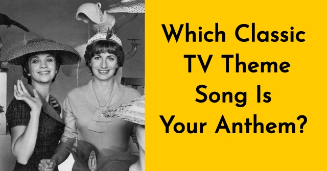 Which Classic TV Theme Song Is Your Anthem? | QuizDoo