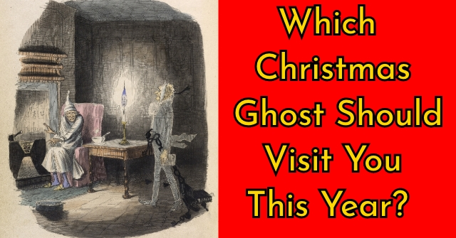 Which Christmas Ghost Should Visit You This Year?