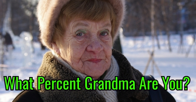 What Percent Grandma Are You?