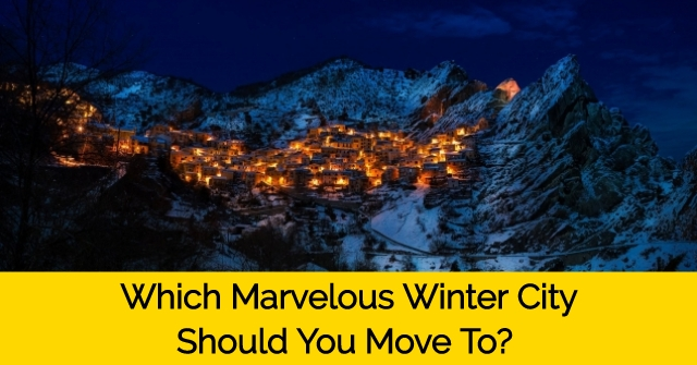 Which Marvelous Winter City Should You Move To?