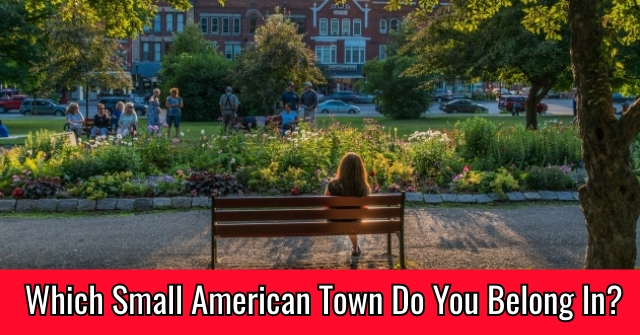 Which Small American Town Do You Belong In?