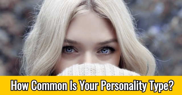 How Common Is Your Personality Type?