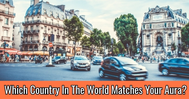 Which Country In The World Matches Your Aura?   QuizDoo