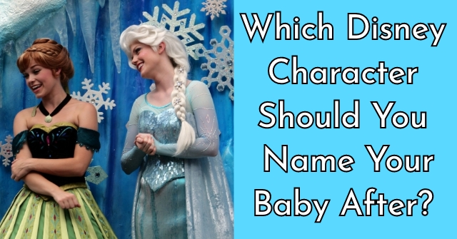 Which Disney Character Should You Name Your Baby After?