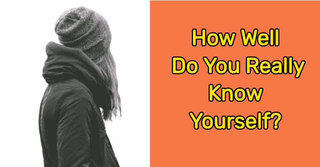 Get to know yourself better quiz