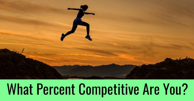 What Percent Competitive Are You?