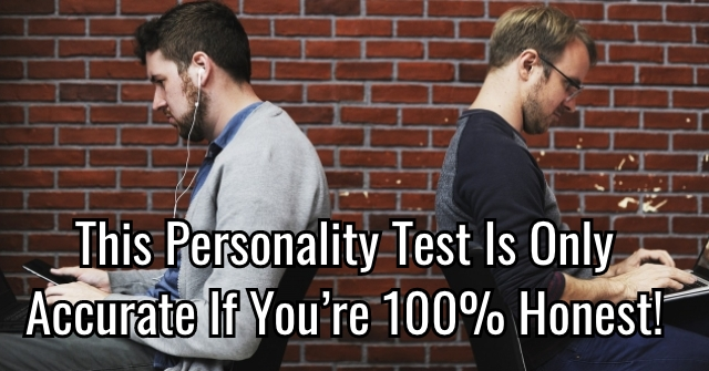 This Personality Test Is Only Accurate If You're 100% Honest!