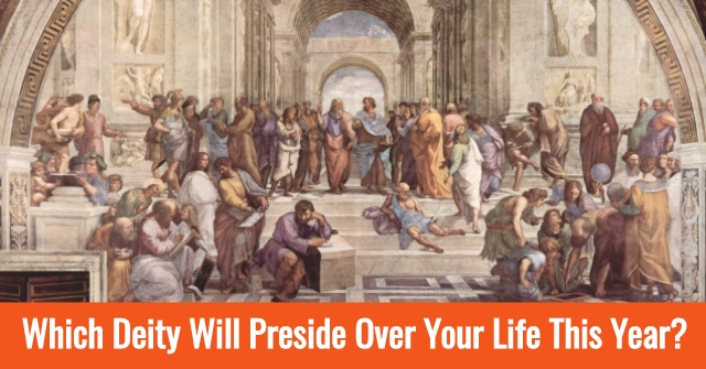 Which Deity Will Preside Over Your Life This Year?