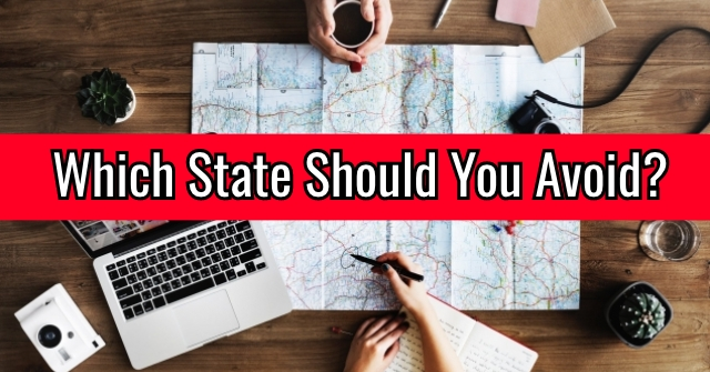 Which State Should You Avoid?