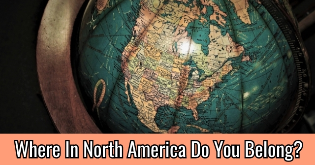 Where In North America Do You Belong?