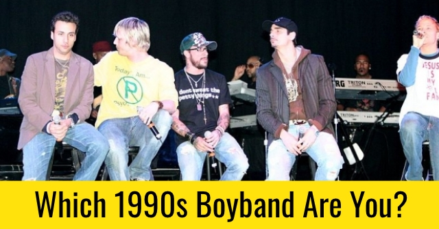 Which 1990s Boyband Are You?