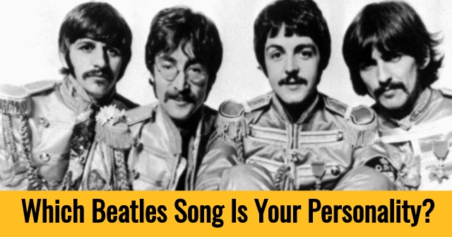 Which Beatles Song Is Your Personality?