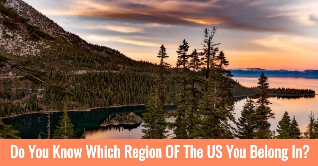 Do You Know Which Region OF The US You Belong In?
