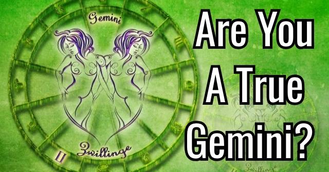 Are You A True Gemini?