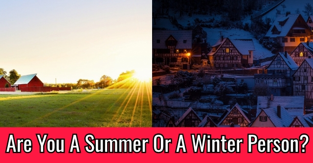 Are You A Summer Or A Winter Person?