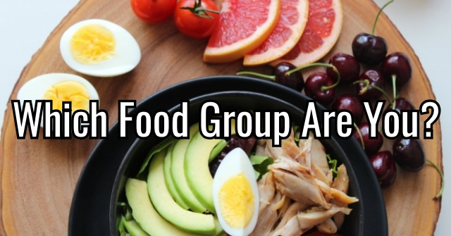 Which Food Group Are You?