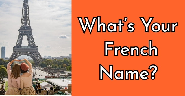 What's Your French Name?