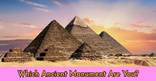 Which Ancient Monument Are You?