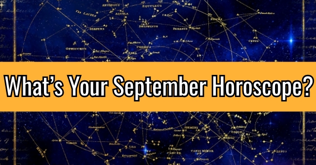 What's Your September Horoscope?